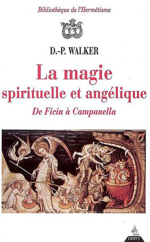 La magie spirituelle et angélique par D.-P. Walker