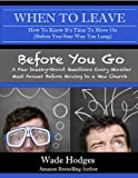 When To Leave . . . Before You Go: 2 Books for Pastors in Transition