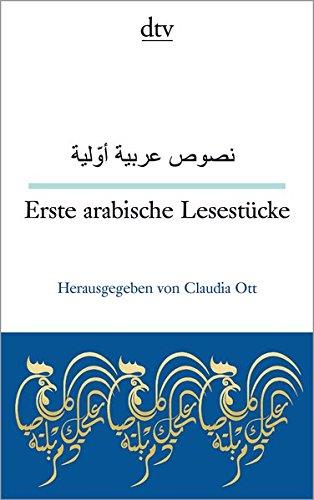 Erste arabische Lesestücke (dtv zweisprachig)