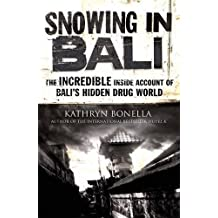 Snowing in Bali by Kathryn Bonella (2013-07-03)