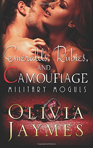 Emeralds, Rubies, and Camouflage: Volume 4 (Military Moguls)