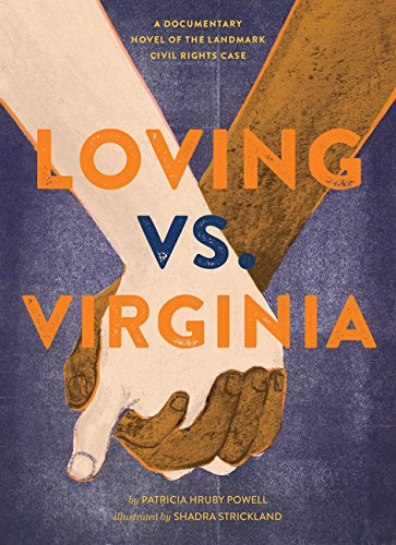 Loving vs. Virginia: A Documentary Novel of the Landmark Civil Rights Case Landmark Cases