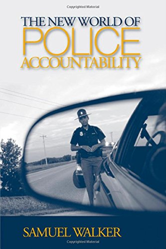 The New World of Police Accountability
