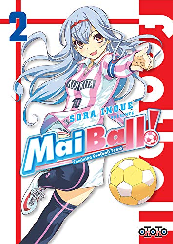 Mai Ball ! Edition simple Tome 2