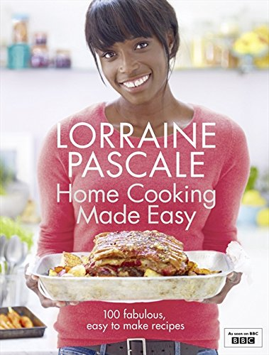 Home Cooking Made Easy por Lorraine Pascale
