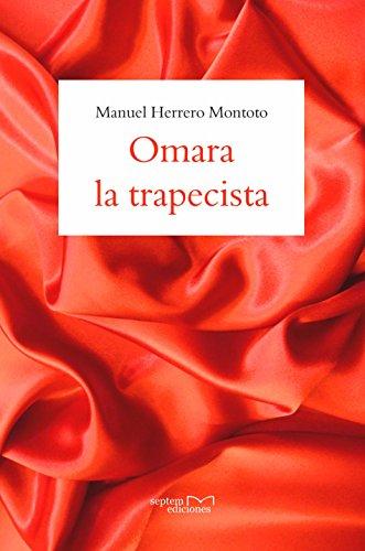 Omara la trapecista por Manuel Herrero Montoto
