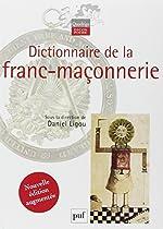 Dictionnaire de la franc-maçonnerie de Daniel Ligou