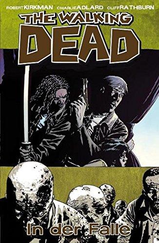 The Walking Dead 14: In der Falle