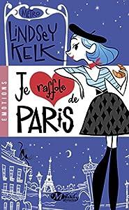 vignette de 'Je raffole de Paris (Lindsey Kelk)'