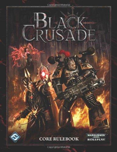 Black Crusade (Warhammer 40,000) (Warhammer 40,000 Roleplay) by Same Stewart (6-Sep-2011) Hardcover