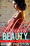 Hooked Beauty: 60 Explicit Sex Short Stories (English Edition)