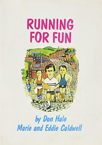 Running for Fun - A funny thing happened on the way to a Marathon