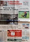 nouvelle republique la no 19151 du 27 10 2007 face a louhans cuiseaux belle victoire du tours fc 4 buts a 1 prison de tours des detenus se confient le scandale des enfants du darfour luynes a l entente canine on apprend a mordre le costu