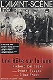 L'Avant-Scene Theatre n°1029 ; Une Bete Sur la Lune