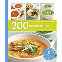 200 Super Soups: Hamlyn All Colour Cookbook by Sara Lewis (2016-03-03)