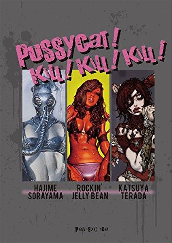 Pussycat! Kill! Kill! Kill! - Hajime Sorayama, Rockin' Jelly Bean, Katsuya Terada por Hajime Sorayama