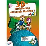 3D-Modellierung mit Google SketchUp für Kids