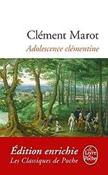 Adolescence clémentine (Classiques t. 21009)