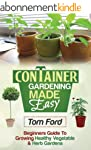Container Gardening Made Simple: Begi...