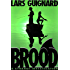 Brood: An Odd Occurrence (Stränge Investigations Book 1)