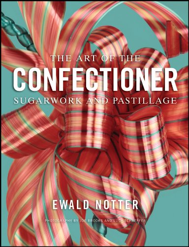 The Art of the Confectioner: Sugarwork and Pastillage por Ewald Notter