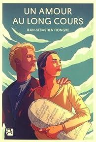 Un amour au long cours par Jean-Sébastien Hongre