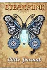 Steampunk - Little Journal: Butterfly - 5x7 inches - Notebook with lined pages Tageskalender