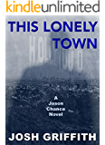 This Lonely Town