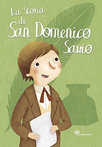 La storia di San Domenico Savio