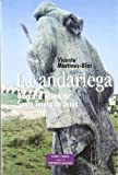 La andariega: Biografía íntima de Santa Teresa de Jesús (ESTUDIOS Y ENSAYOS)