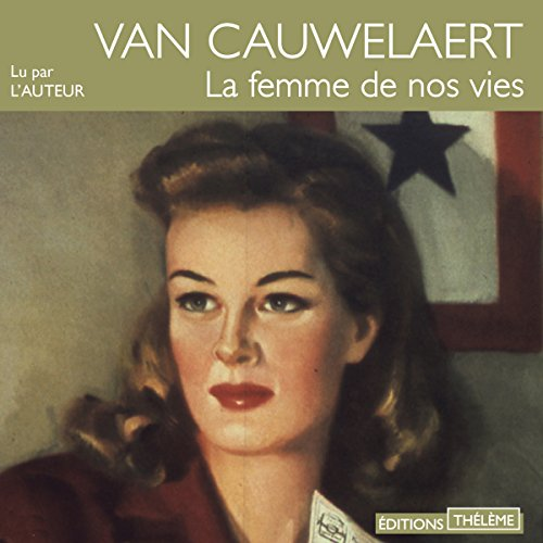 La Femme De Nos Vies [Pdf/ePub] eBook