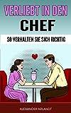 Verliebt den Chef: