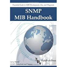 SNMP MIB Handbook by Larry Walsh (2008-03-20)