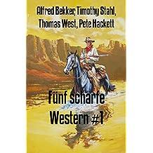 Fünf scharfe Western #1: Cassiopeiapress Spannung