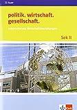 Internationale Wirtschaftsbeziehungen: Themenheft ab Klasse 10 (politik. wirtschaft. gesellschaft.) - Ingo Langhans, Stefan Prochnow