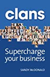 Clans. Supercharge Your Business (English Edition)