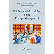 Erfolge und Misserfolge beim Change Management (Innovatives Management)