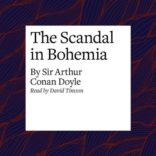 The Scandal in Bohemia  Audiolibri