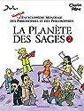 La Planète des Sages, tome 2 : Nouvelle encyclopédie mondiale des philosophes et des philosophies par Pépin