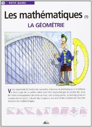 LES MATHEMATIQUES. La géométrie by Collectif(2001-04-01) par Collectif