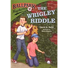 The Wrigley Riddle (Turtleback School & Library Binding Edition) (Ballpark Mysteries (Pb)) by David A. Kelly (2013-02-26)