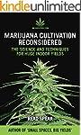 Marijuana Cultivation Reconsidered: T...