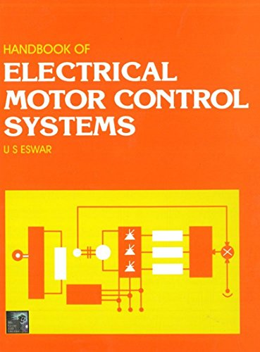 Handbook of Electrical Motor Control Systems