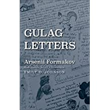 Gulag Letters (Yale-Hoover Series on Authoritarian Regimes)