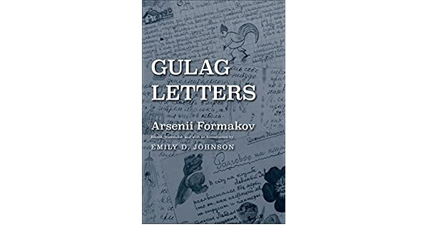 Gulag letters yale hoover series on authoritarian regimes ebook gulag letters yale hoover series on authoritarian regimes ebook arsenii formakov emily d johnson amazon kindle store fandeluxe Epub