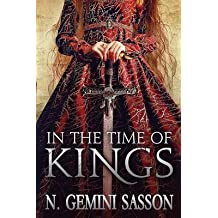 [(In the Time of Kings)] [By (author) N Gemini Sasson] published on (September, 2013)