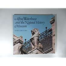 Alfred Waterhouse and the Natural History Museum (Publication/British Museum)