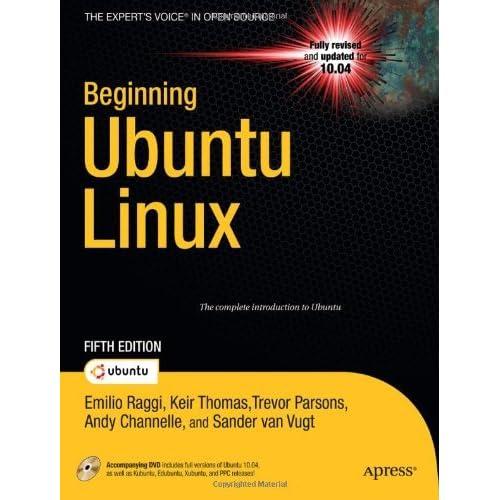 Beginning Ubuntu Linux by Emilio Raggi (6-Oct-2010) Paperback