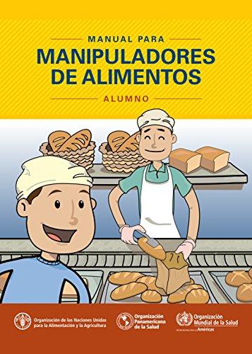 Manual para manipuladores de alimentos: alumno por FAO of the UN
