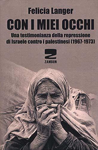 Felicia Langer: ebrea, comunista e una vita dedicata a difen